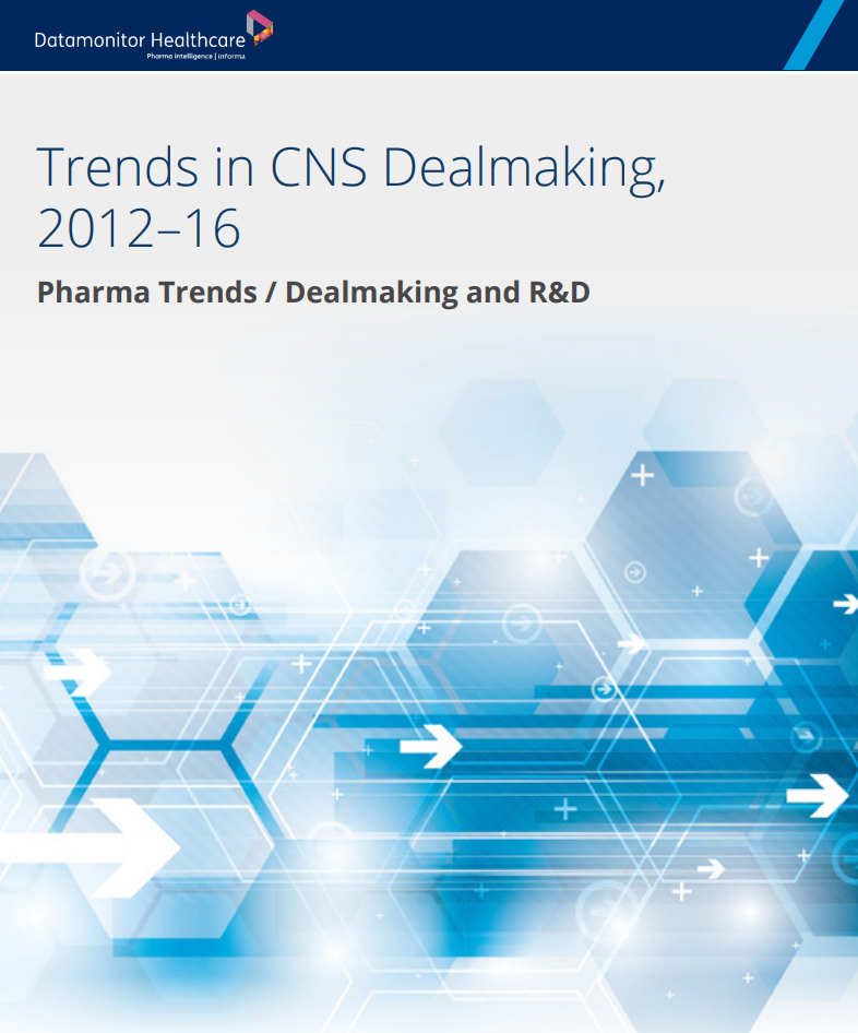 Trends in CNS Dealmaking, 2012–16