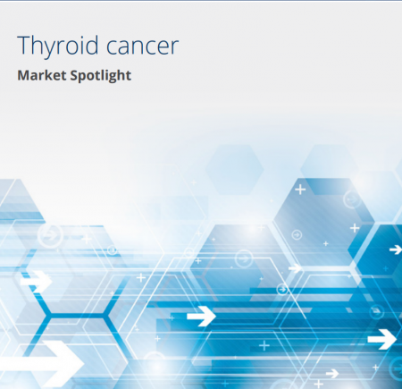 Market Spotlight: Thyroid Cancer